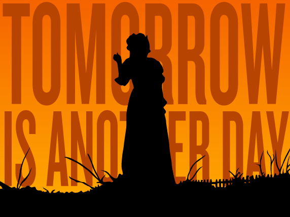 Tomorrow is another day quote from Gone with the Wind
